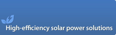 High-efficiency solar power solutions